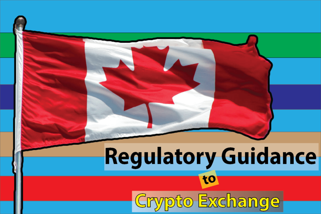 Canadian Regulatory Brings in New Regulatory Guidance to Exchange
