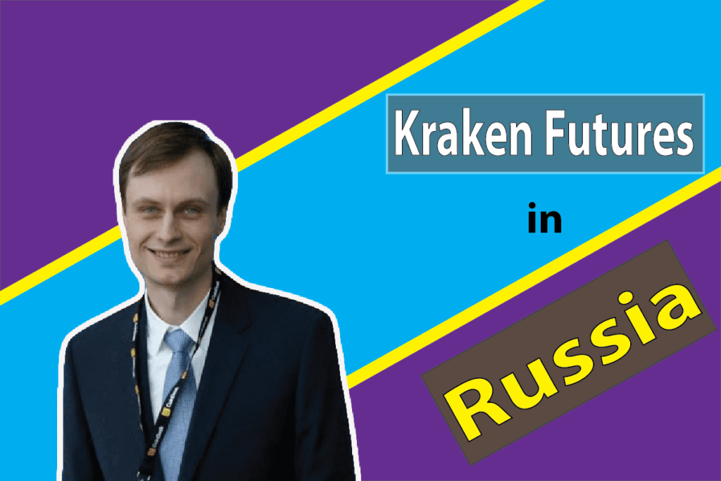 Kraken wants to make entrance to Russian Market
