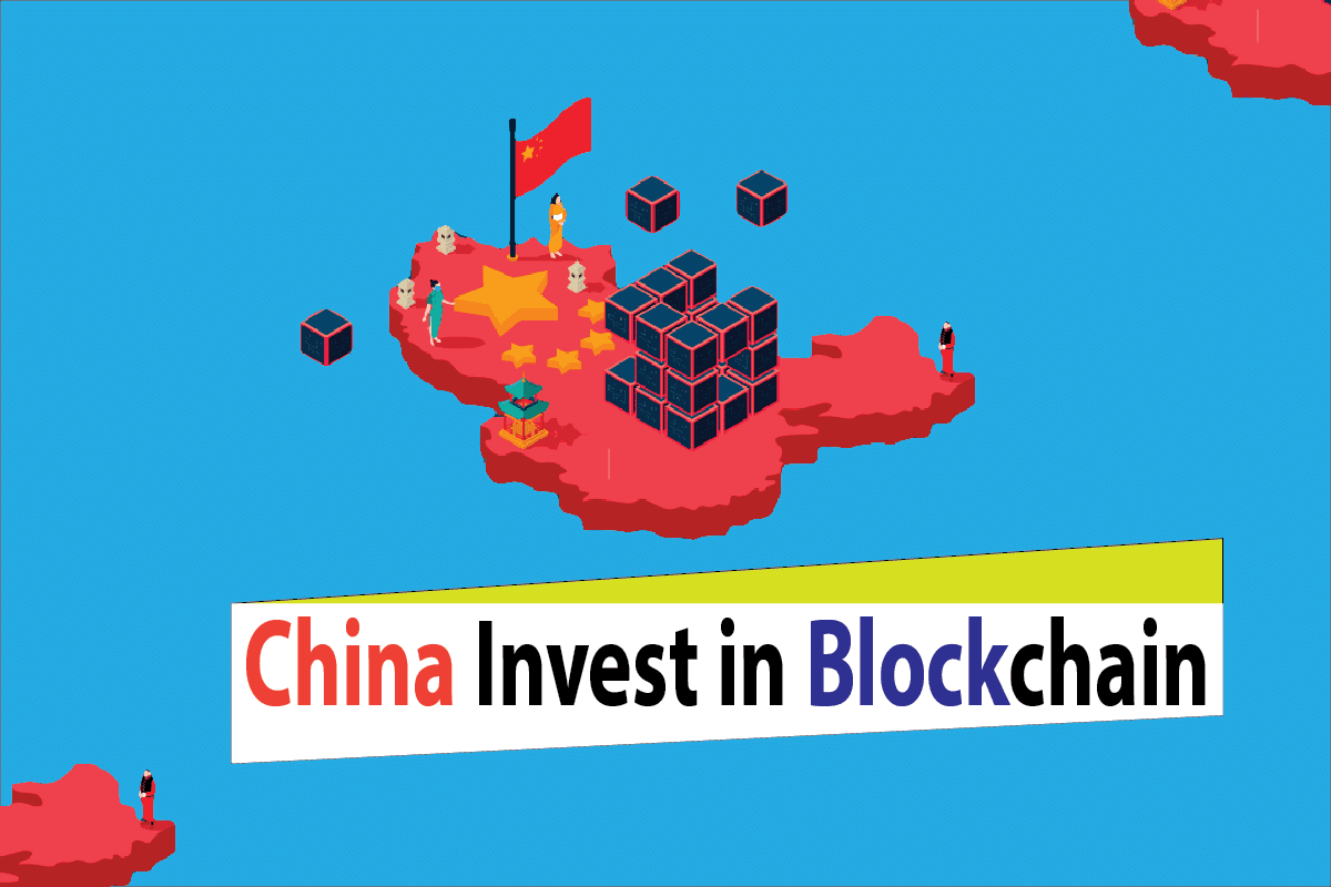 Why Does China Want to Invest in Blockchain?