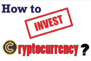 How to Invest Cryptocurrency in 2020