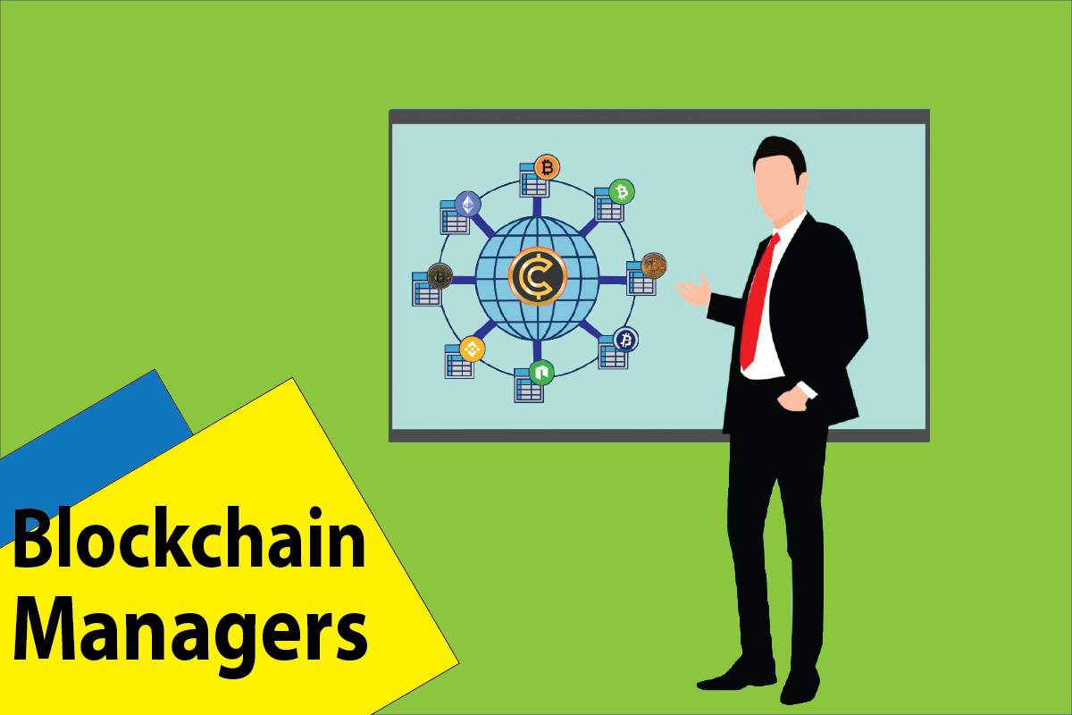 Blockchain Managers be taken to Keep Working Their States