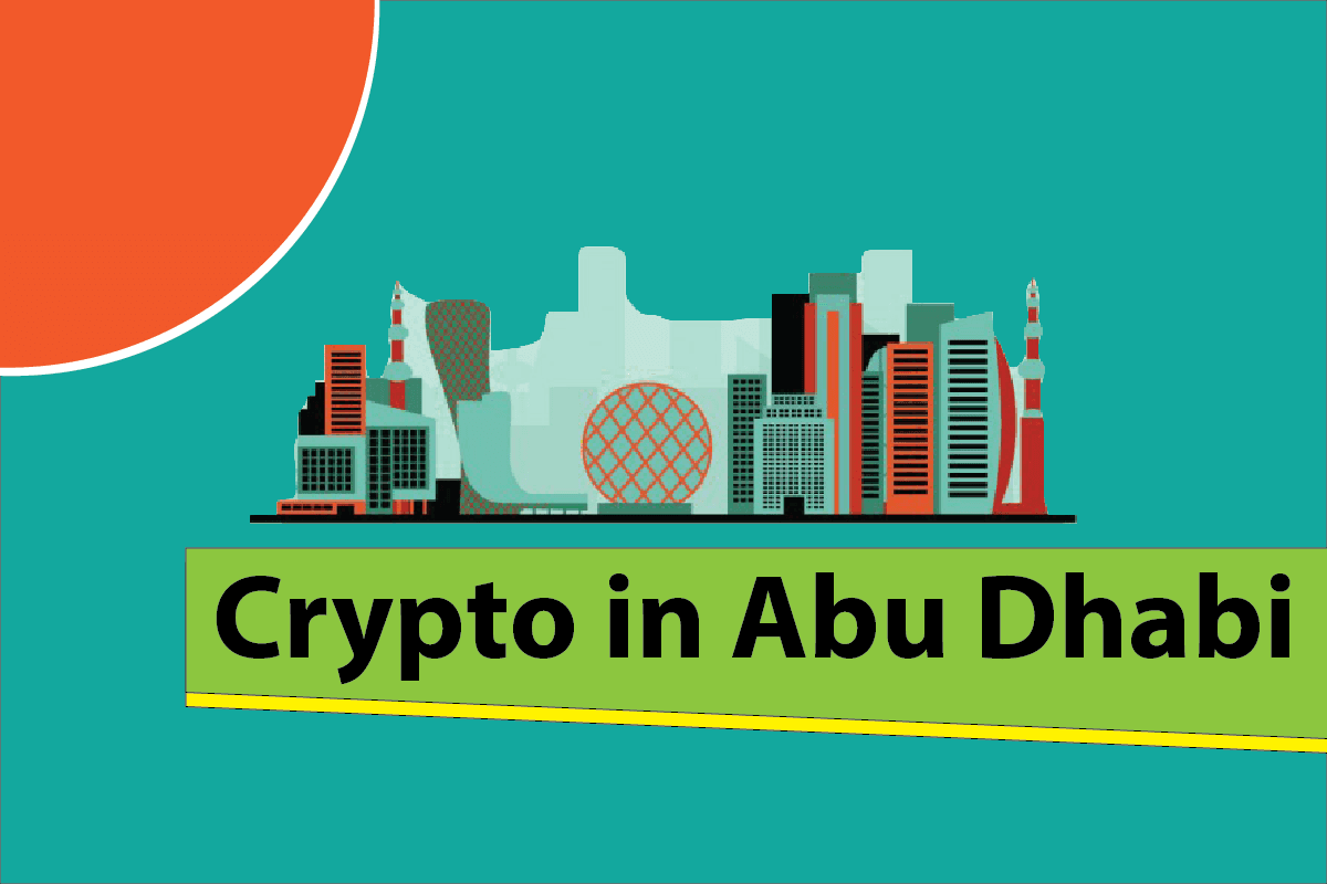 Is Abu Dhabi Becoming a Safe Haven for Crypto Companies