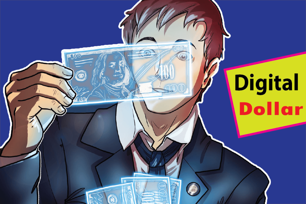 Digital Dollar Make the States to obtain high Power over Money