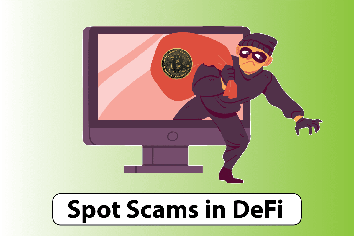 Spot scams in Decentralized Finance (DeFi)